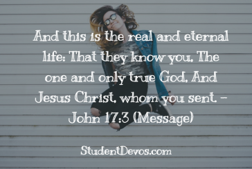Daily Bible Verse and Devotion – John 17:3
