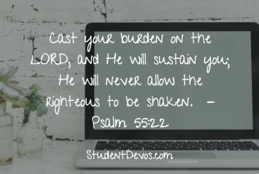 Daily Bible Verse and Devotion – Psalm 55:22
