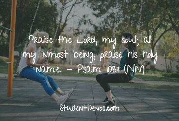 Daily Bible Verse and Devotion – Psalm 103:1