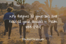 Daily Bible Verse and Devotion – Psalm 103:3