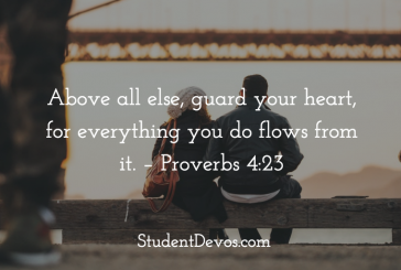 Daily Bible Verse and Devotion – Proverbs 4:23