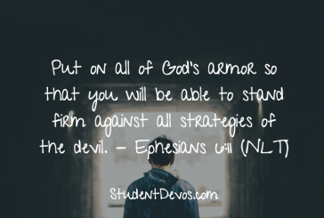 Daily Bible Verse and Devotion – Ephesians 6:11