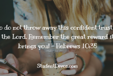 Daily Bible Verse and Devotion – Hebrews 10:35