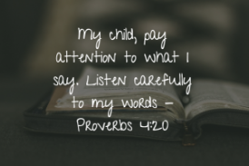 Daily Bible Verse and Devotion – Proverbs 4:20
