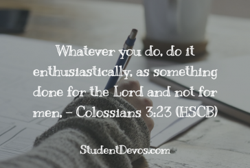 Daily Bible Verse and Devotion – Colossians 3:23