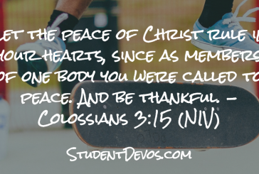 Daily Bible Verse and Devotion – Colossians 3:15