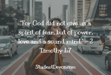 Daily Bible Verse and Devotion – 2 Timothy 1:7