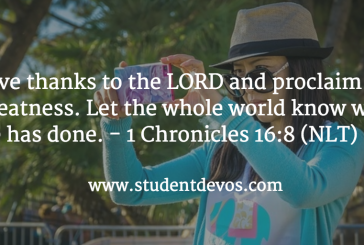 Daily Bible Verse and Devotion – 1 Chronicles 16:8