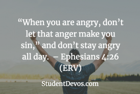 Daily Bible Verse and Devotion – Ephesians 4:26