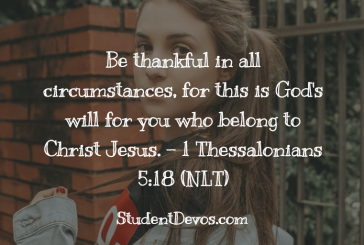 Daily Bible Verse and Devotion 1 Thessalonians 5:18