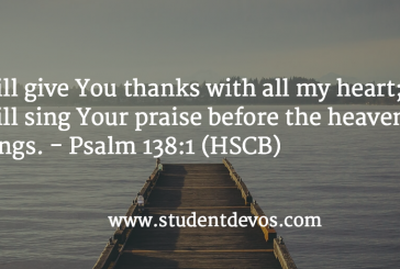 Daily Devotion and Bible Verse – Psalm 138:1