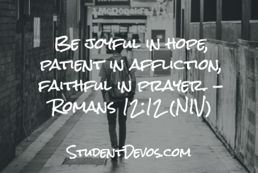 Daily Bible Verse and Devotion – Romans 12:12