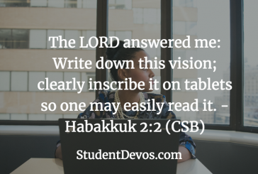 Daily Bible Verse and Devotion – Habakkuk 2:2