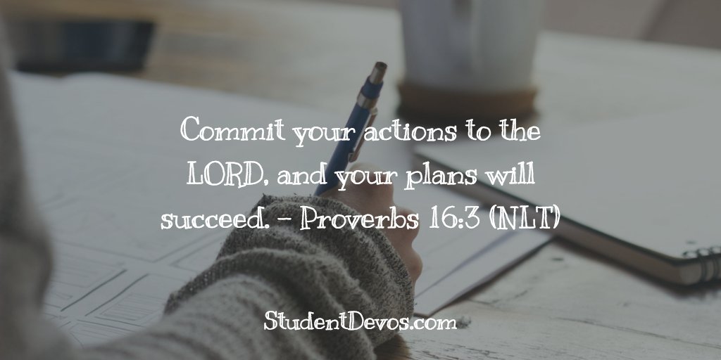 Daily Bible Verse and Devotion – Proverbs 16:3