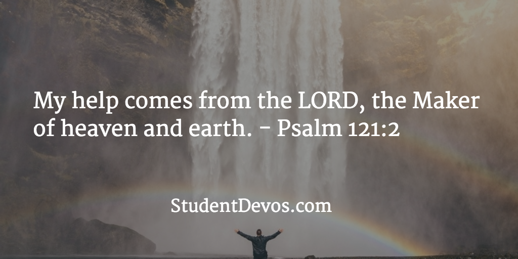 Daily Bible Verse and Devotion – Psalm 121:2