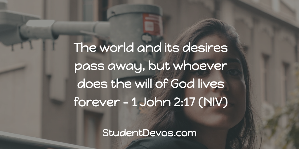 Daily Bible Verse and Devotion – 1 John 2:17