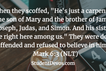 Daily Bible Verse and Devotion – Mark 6:3