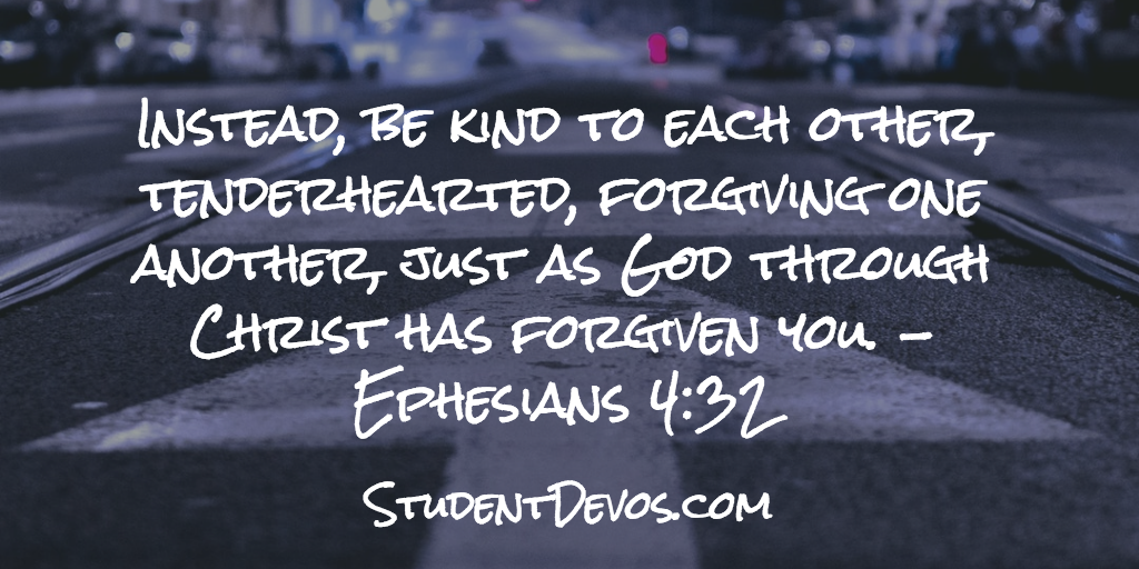 Daily Bible Verse and Devotion – Ephesians 4:32