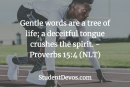 Daily Bible Verse and Devotion – Proverbs 15:4