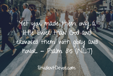 Daily Bible Verse and Devotion – Psalm 8:5