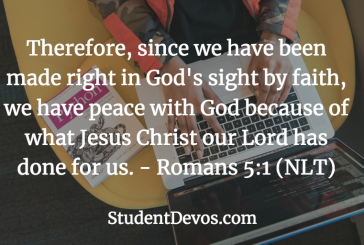 Daily Bible Verse and Devotion – Romans 5:1