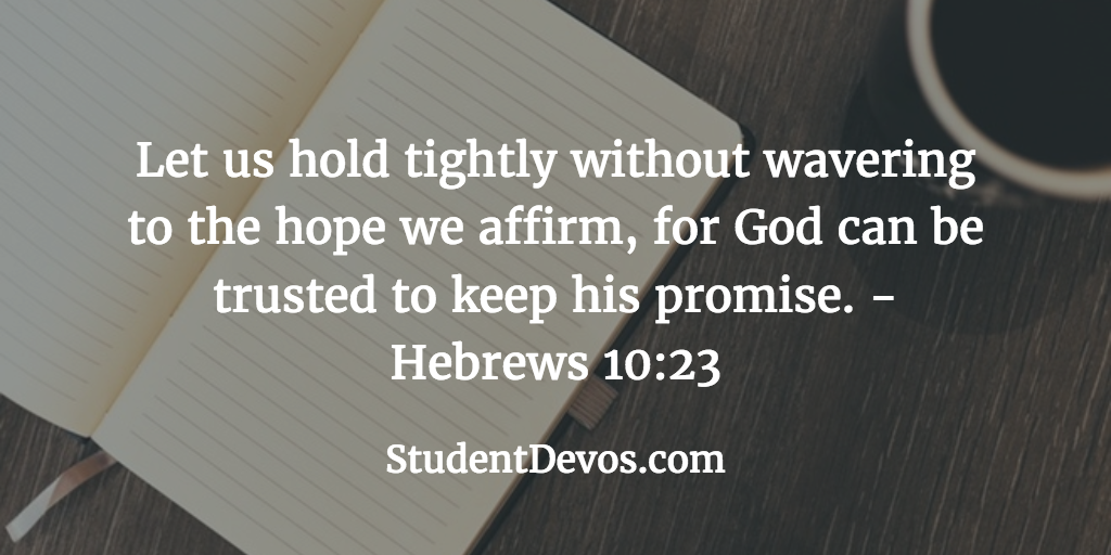Daily Bible Verse and Devotion – Hebrews 10:23