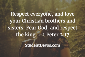 Daily Bible Verse and Devotion – 1 Peter 2:17