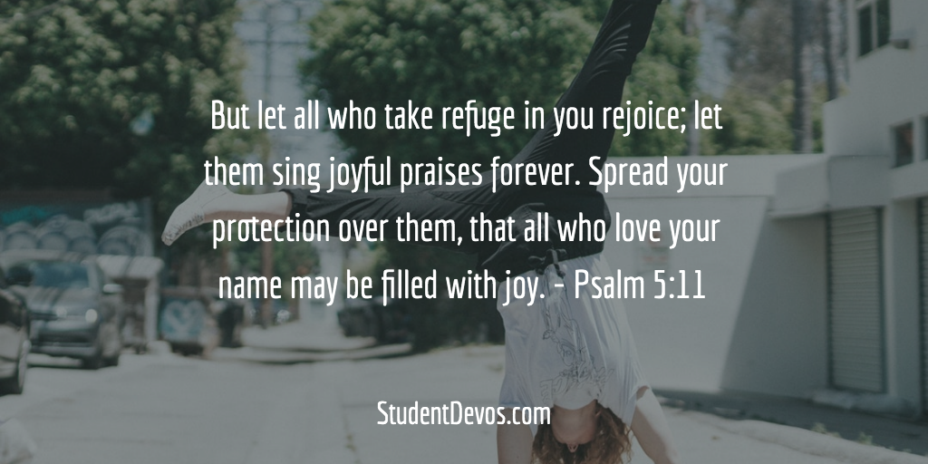 Daily Bible Verse and Devotion – Psalm 5:11