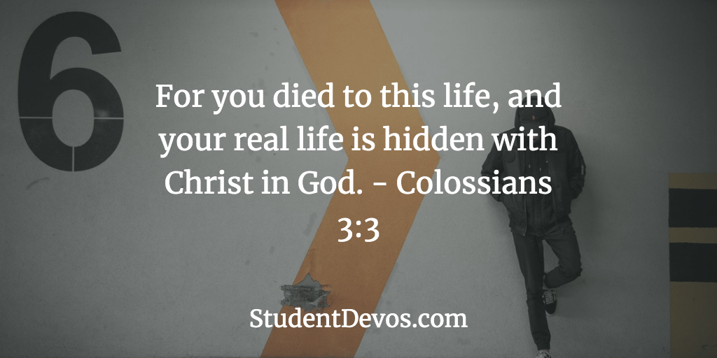 Daily Bible Verse and Devotion – Colossians 3:3