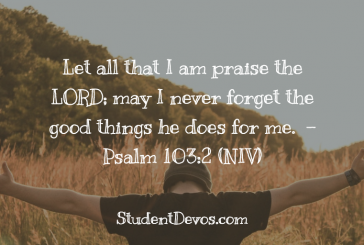 Daily Bible Verse and Devotion – Psalm 103:2