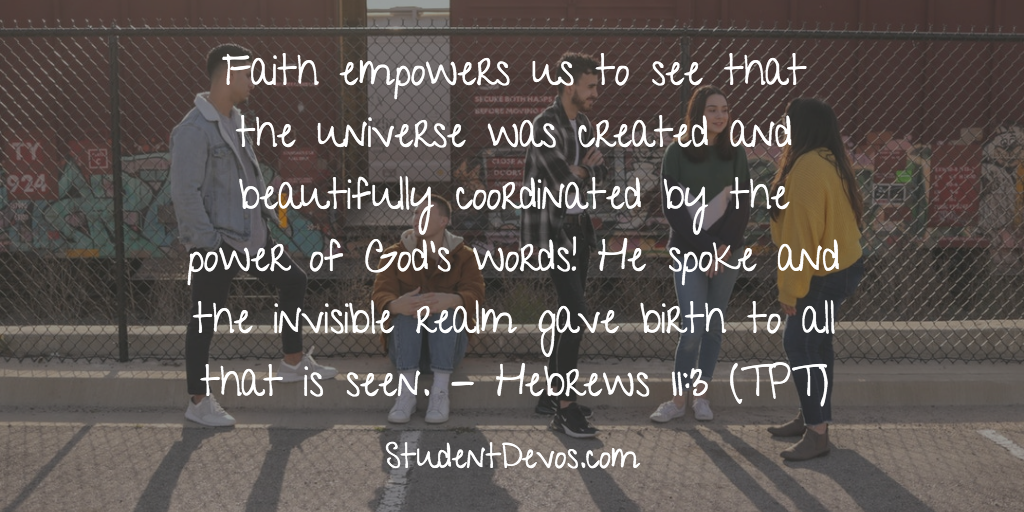 Daily Bible Verse and Devotion – Hebrews 11:3
