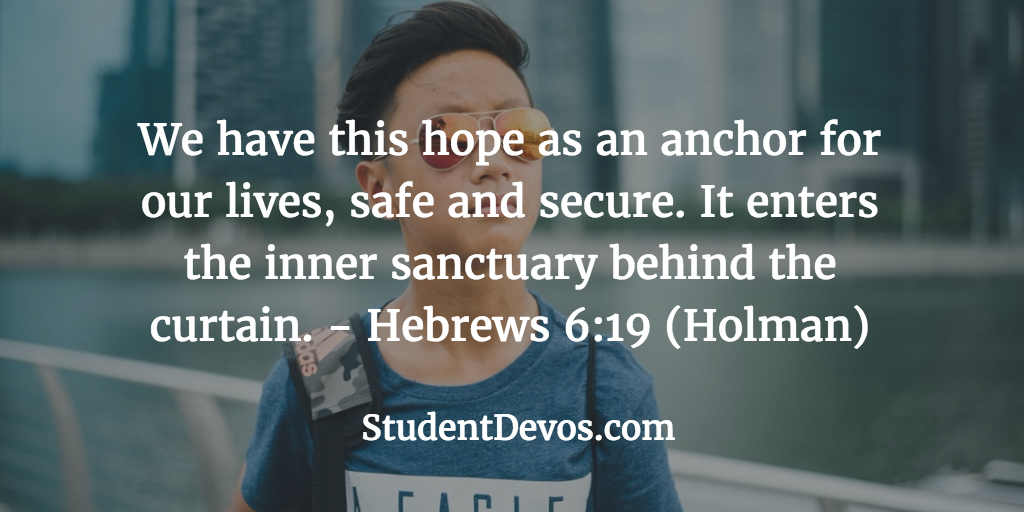 Daily Bible Verse and Devotion – Hebrews 6:19