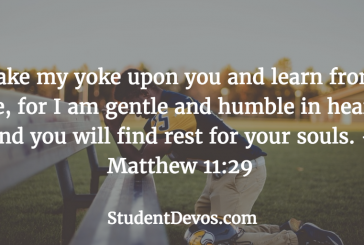 Daily Bible Verse and Devotion – Matthew 11:29