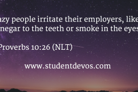 Daily Bible Verse and Devotional – Proverbs 10:26