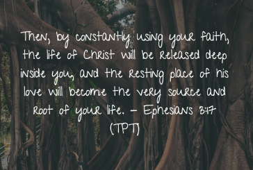 Daily Bible Verse and Devotion – Ephesians 3:17