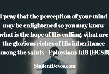 Daily Bible Verse and Devotion – Ephesians 1:18