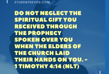 Daily Bible Verse and Devotion – 1 Timothy 4:14