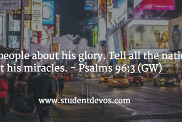 Daily Bible Verse and Devotion – Psalm 96:3