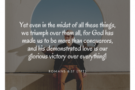 Daily Bible Verse and Devotion – Romans 8:37