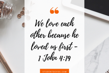 Daily Bible Verse and Devotion – 1 John 4:19