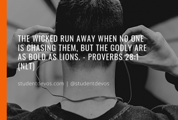 Daily Bible Verse and Devotion – Proverbs 28:1