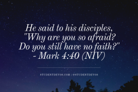 Daily Bible Verse and Devotion – Mark 4:40