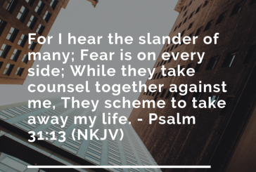 Daily Bible Verse and Devotion – Psalm 31:13