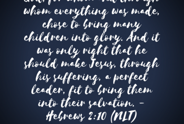 Daily Bible Verse and Devotion – Hebrews 2:10