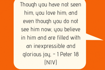 Daily Bible Verse and Devotion – 1 Peter 1:8