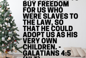 Daily Bible Verse and Devotion – Galatians 4:4-5