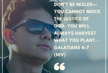 Daily Bible Verse and Devotion – Galatians 6:7