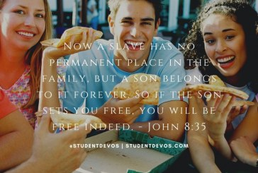 Daily Bible Verse and Devotion – John 8:35