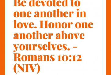 Daily Bible Verse and Devotion – Romans 12:10