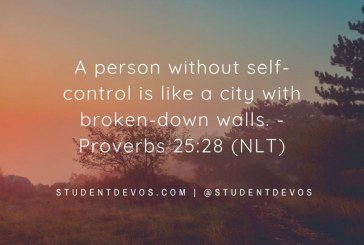 Daily Bible Verse and Devotion – Proverbs 25:28